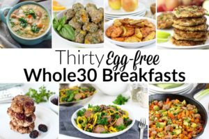Thirty-Egg-free-Whole30-Breakfast-2-300x200